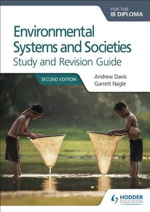 Environmental Systems and Societies for the IB Diploma Study and