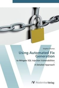 Using Automated Fix Generation