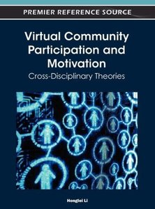 Virtual Community Participation and Motivation: Cross-Disciplina
