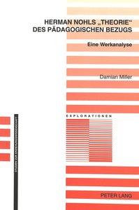 Herman Nohls 'Theorie' des pädagogischen Bezugs
