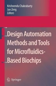 Design Automation Methods and Tools for Microfluidics-Based Bioc