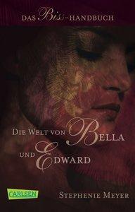 Bella und Edward: Die Welt von Bella und Edward