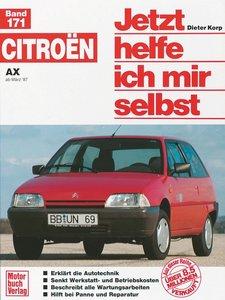Citroen AX ab März '87. Jetzt helfe ich mir selbst