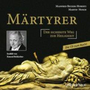 Märtyrer Die CD zum Buch
