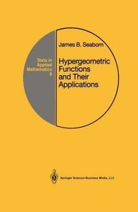 Hypergeometric Functions and Their Applications