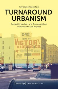 Turnaround Urbanism - Zur Restrukturierung der Innenstadt von Lo