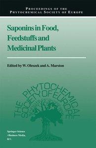 Saponins in Food, Feedstuffs and Medicinal Plants