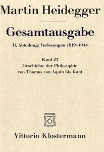 Heidegger Gesamtausgabe Bd. 23. Geschichte der Philosophie von T