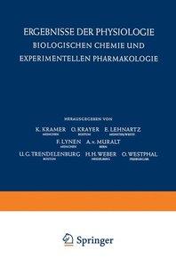 Ergebnisse der Physiologie Biologischen Chemie und Experimentell