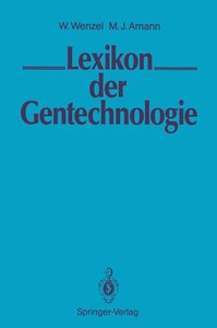 LEXIKON der Gentechnologie