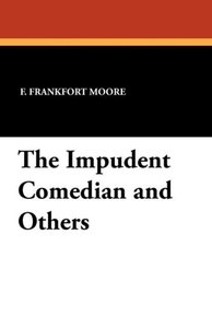 The Impudent Comedian and Others