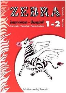 Zebra - Deutsch-Polnisch, 1.-2. Schuljahr, Übungsheft
