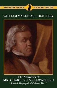 The Memoirs of Mr. Charles J. Yelllowplush