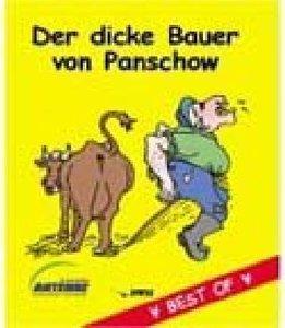 Der dicke Bauer von Panschow - Best of