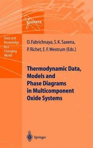Thermodynamic Data, Models, and Phase Diagrams in Multicomponent