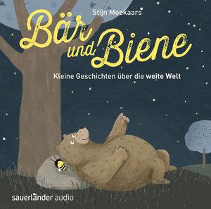Bär und Biene - Kleine Geschichten über die weite Welt