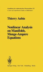 Nonlinear Analysis on Manifolds. Monge-Ampère Equations