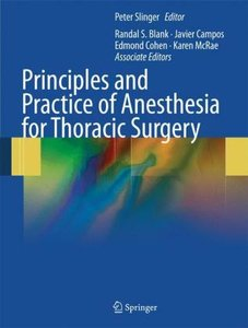 Principles and Practice of Anesthesia for Thoracic Surgery