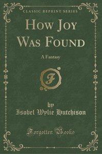 How Joy Was Found