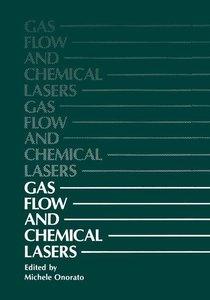 Gas Flow and Chemical Lasers