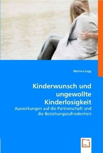 Kinderwunsch und ungewollte Kinderlosigkeit