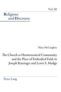 The Church as Hermeneutical Community and the Place of Embodied