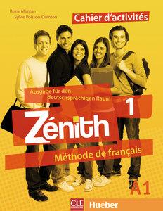 Zénith 1 Cahier d'activités - Arbeitsbuch mit Lösungsheft