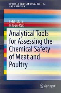 Analytical Tools for Assessing the Chemical Safety of Meat and P