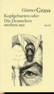 Werkausgabe 10. Kopfgeburten oder Die Deutschen sterben aus
