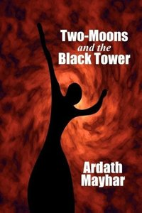 Two-Moons and the Black Tower