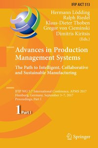 Advances in Production Management Systems. The Path to Intellige