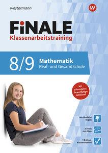 FiNALE Klassenarbeitstraining. Mathematik 8 / 9