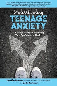 Understanding Teenage Anxiety: A Parenting Guide to Combat Your