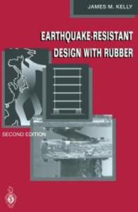 Earthquake-Resistant Design with Rubber