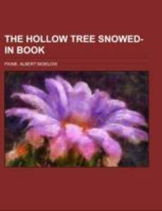 The Hollow Tree Snowed-in Book; being a continuation of the stor