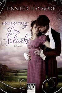 House of Trent 02 - Der Schurke