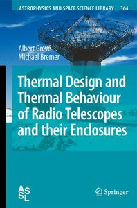 Thermal Design and Thermal Behaviour of Radio Telescopes and the