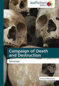 Campaign of Death and Destruction