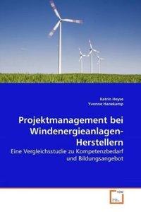 Projektmanagement bei Windenergieanlagen-Herstellern