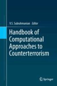Handbook of Computational Approaches to Counterterrorism