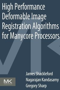 High Performance Deformable Image Registration Algorithms for Ma