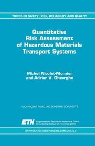 Quantitative Risk Assessment of Hazardous Materials Transport Sy