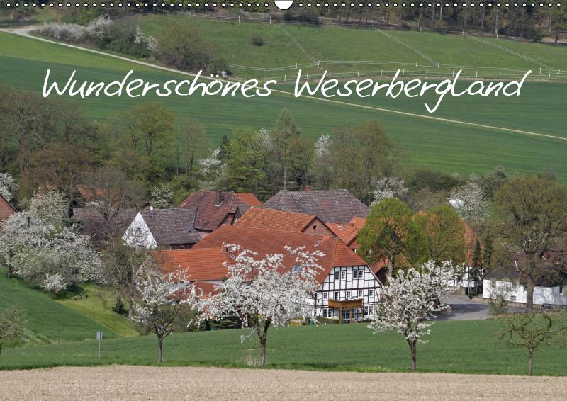 Wunderschönes Weserbergland (Wandkalender 2019 DIN A2 quer) - zum Schließen ins Bild klicken