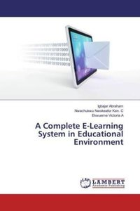 A Complete E-Learning System in Educational Environment