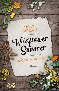 Wildflower Summer - In diesem Moment