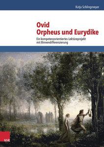 Ovid, Orpheus und Eurydike