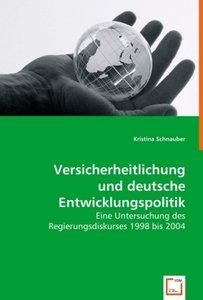 Versicherheitlichung und deutsche Entwicklungspolitik