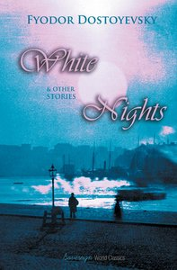 White Nights & Other Stories