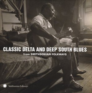 Classic Delta and Deep South Blues