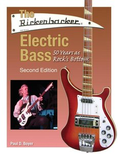The Rickenbacker Electric Bass. Second Edition